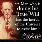 Aleister Crowley on True Will