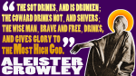 Crowley on indulgence, fear, and liberty
